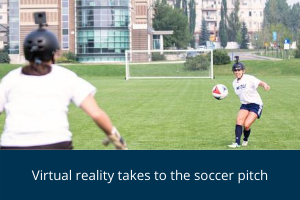 Virtual reality takes to the soccer pitch